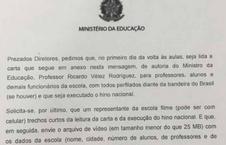 [Ministro pede que diretores de escolas toquem hino para alunos e gravem]