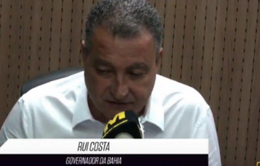 ['Bolsonaro odeia o povo baiano', diz governador Rui Costa]