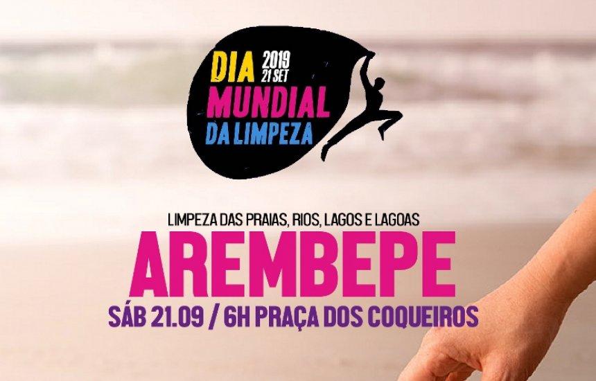 [Dia Mundial da Limpeza: Arembepe recebe ações voluntárias e eventos culturais]
