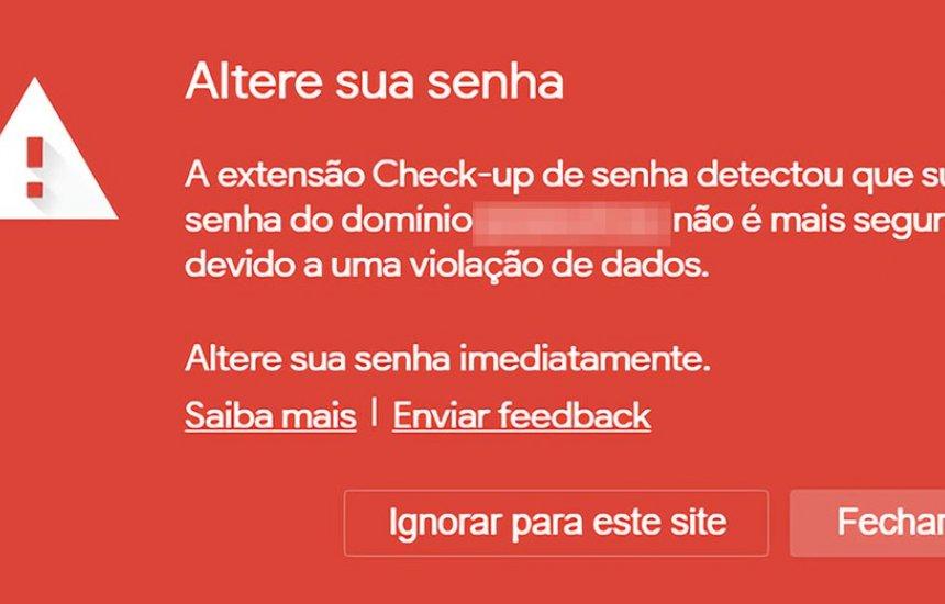 [Chrome agora pode avisar se sua senha vazou; saiba como ativar]