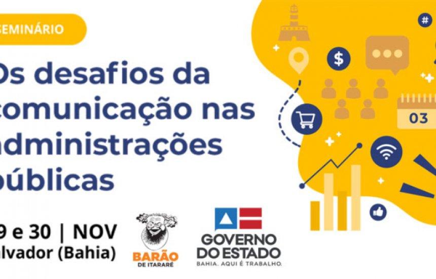 [Salvador sedia evento nacional sobre comunicação na administração pública]