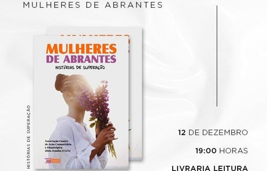 """[Livro """"Mulheres de Abrantes"""" tem lançamento nesta quinta-feira (12)]"""