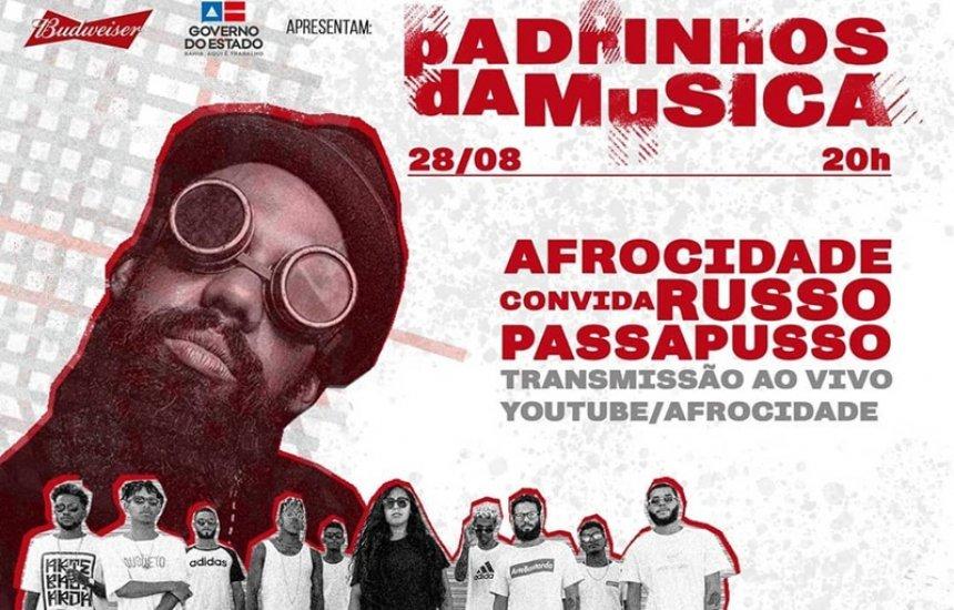 [Projeto Padrinhos da Música recebe Afrocidade e Russo Passapusso em live nesta sexta]