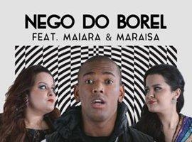 [Nego do Borel - Esqueci Como Namora ft. Maiara & Maraisa]