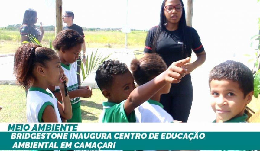 [Bridgestone inaugura Centro de Educação Ambiental em Camaçari]